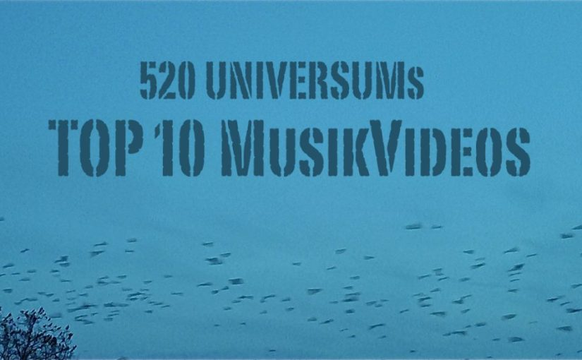 "TOP 10 MUSIKVIDEOS ""Was 2017 läuft… Part 1"""
